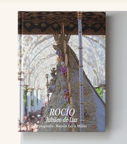 libro-ramon-leon-fotografo-rocio-jubileo-de-luz